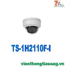 CAMERA IP DOME (BÁN CẦU) HỒNG NGOẠI 1.3MP TS-1H2110F-I