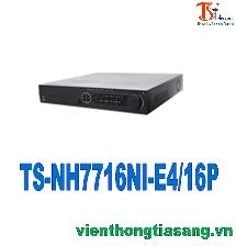 ĐẦU GHI HÌNH CAMERA IP 16 KÊNH TS-NH7716NI-E4/16P