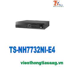 ĐẦU GHI HÌNH CAMERA IP 32 KÊNH TS-NH7732NI-E4