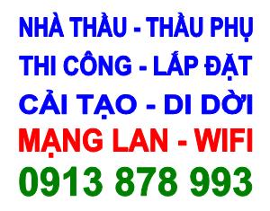 Chuyên Thiết Kế & Thi Công Mạng LAN, Wifi, Cáp Quang Nội Bộ